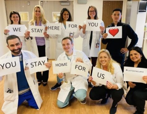 Hospital staff encourages people to stay home and stay safe.